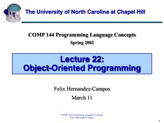 Lecture 22:  Object-Oriented Programming