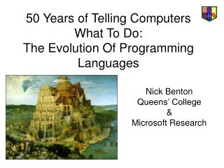 50 Years of Telling Computers What To Do:  The Evolution Of Programming Languages