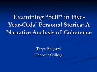 "Examining ""Self"" in Five- Year-Olds' Personal Stories: A  Narrative Analysis of Coherence"