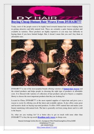 Buying Cheap Human Hair Weave From DYHAIR777