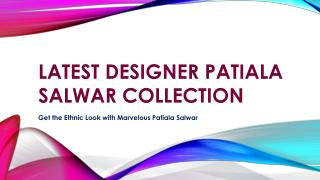 Latest Designer Patiala Salwar Collection