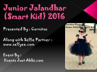 Junior Jalandhar Smart Kid (Selfyee)