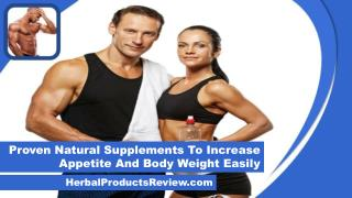 Proven Natural Supplements To Increase Appetite And Body Weight Easily
