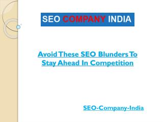Avoid These SEO Blunders To Stay Ahead In Competition