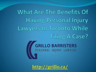 What Are The Benefits Of Having Personal Injury Lawyers In Toronto While Filing A Case?
