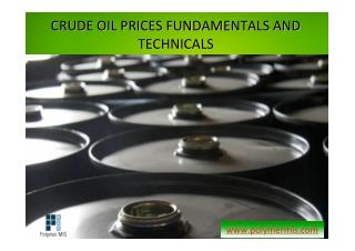 Know About Crude Oil Prices Fundamentals and Technicals | PolymerMIS