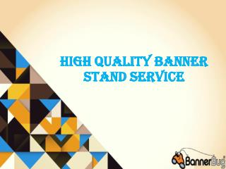 High Quality Banner Stand Service