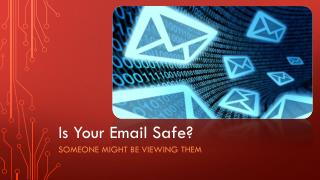 Is Your Email Safe?