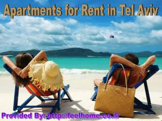 Apartments for Rent in Tel Aviv - Awesome Place to Spend Holidays