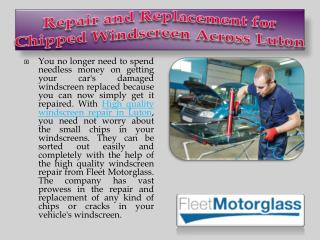 Repair and Replacement for Chipped Windscreen Across Luton