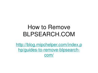How to Remove BLPSEARCH.COM