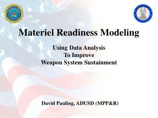 Materiel Readiness Modeling