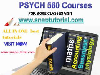 PSYCH 560 Academic Success/snaptutorial