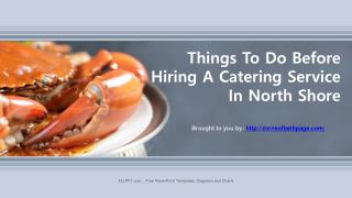 Things To Do Before Hiring A Catering Service In North Shore