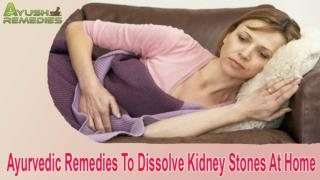 Ayurvedic Remedies To Dissolve Kidney Stones At Home