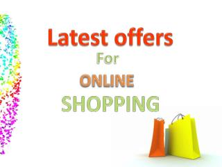 Latest Offers for Online Shopping