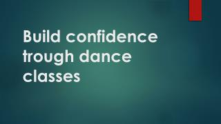 Build confidence trough dance classes - BollyArts