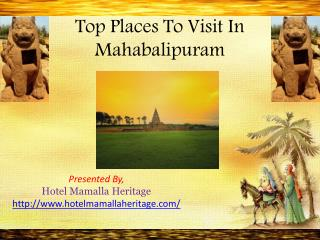 Tourist Places and Hotels Near Mahabalipuram