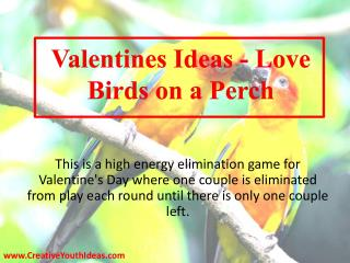Valentines Ideas - Love Birds on a Perch