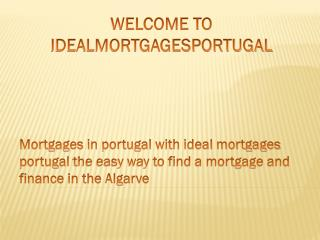 Algarve Mortgages | Finance in Portugal | Ideal mortgages in Portugal