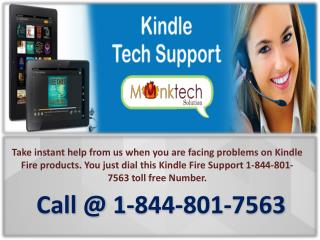 Kindle Fire Support #$# 1-844-801-7563 toll free