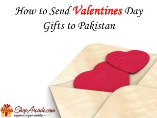 How to Send Valentines Day Gifts to Pakistan