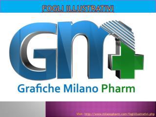 Fogli illustrativi - Grafiche Milano Pharm