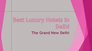 Best Luxury Hotels in New Delhi