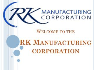 A leading medical device contract manufacturing company