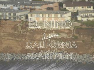 El Nino claims California apartment