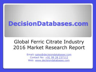 Global Ferric Citrate Industry Sales and Revenue Forecast 2016