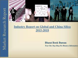 Industry Report on Global and China Silica 2015-2018