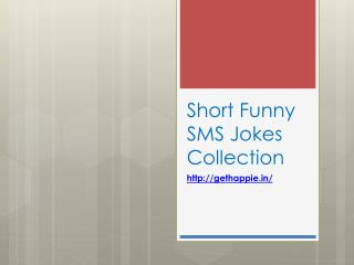 Jokes - Short Funny SMS Jokes Collection