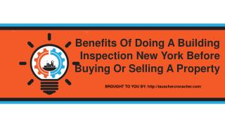 Benefits Of Doing A Building Inspection New York Before Buying Or Sell