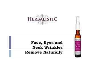 Face, Eyes and Neck Wrinkles Remove Naturally