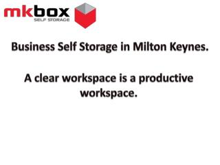 Business Self Storage in Milton Keynes