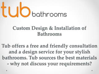 Custom Design & Installation of Bathrooms