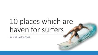 10 places which are haven for surfers