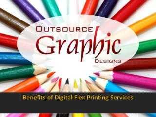 Benefits of Digital Flex Printing services
