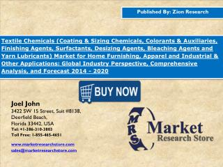 Global Textile Chemicals Market Analysis, Trends, Segment & Forecast up to 2020