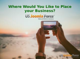 Where Would You Like to Place your Business?