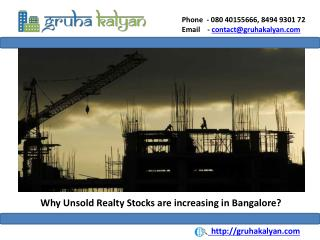 Why Unsold Realty Stocks are increasing in Bangalore?