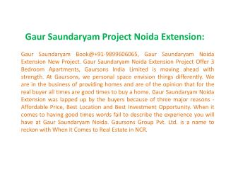 Gaur Saundaryam \ 9899606065 Gaur Saundaryam Noida Extension