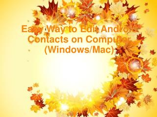 Android Contacts Editor - How to Edit Android Phone Contacts on Computer (PC/Mac)