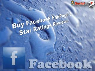 Buy Facebook FanPage 5 Star Ratings Reviews – Increase Your Growth Rate