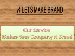 Social media marketing- letsmakebrand.com
