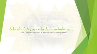School of ayurveda and panchakarma | Ayurveda School