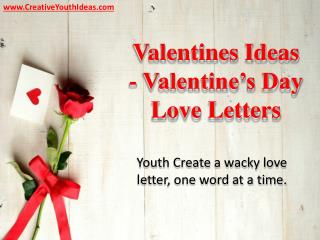 Valentines Ideas - Valentine's Day Love Letters