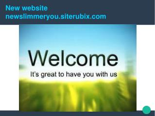 The New Slimmer You
