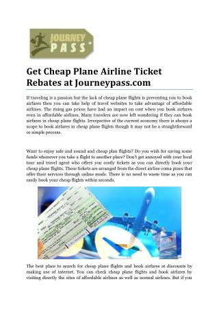 Get Cheap Plane Airline Ticket Rebates at Journeypass.com